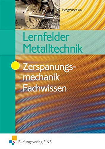 9783427550709: Lernfelder Metalltechnik, Zerspanungsmechanik. Fachwissen