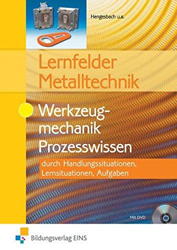 9783427551003: Lernfelder Metalltechnik. Werkzeugmechanik. Prozesswissen