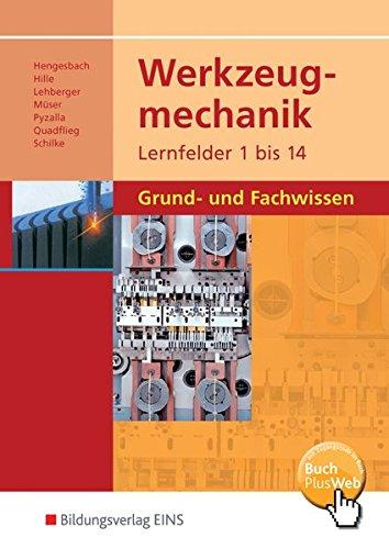 9783427552000: Werkzeugmechanik. Lernfelder 1-14: Grund- und Fachwissen