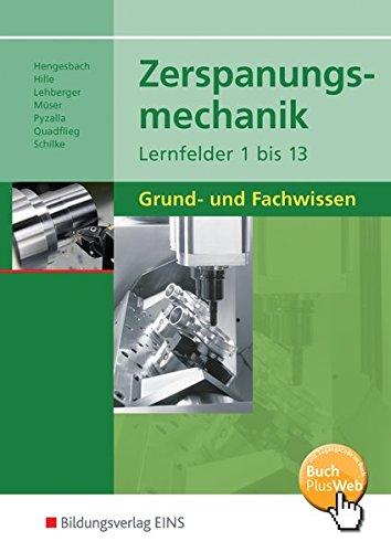 9783427553007: Zerspanungsmechanik Lernfelder 1 - 13. Schülerband: Grund- und Fachwissen
