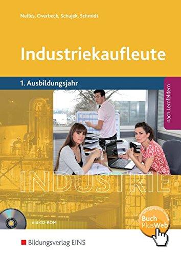 9783427572008: Industriekaufleute 1. Schülerband. 1. Ausbildungsjahr