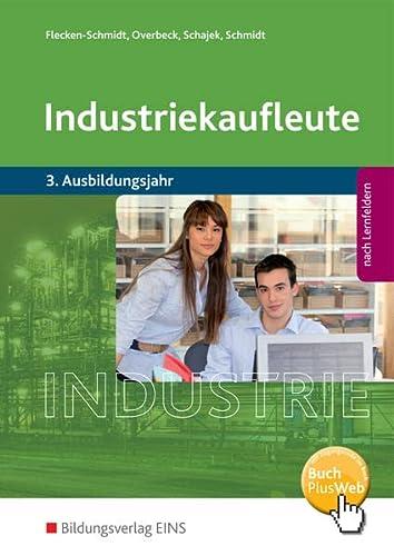 9783427572084: Industriekaufleute 9. Schülerband. 3. Ausbildungsjahr: Ausgabe nach Ausbildungsjahren und Lernfeldern