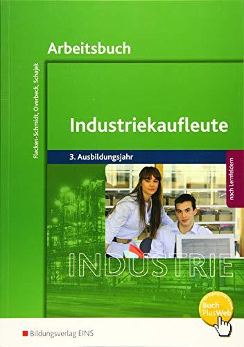 9783427572107: Industriekaufleute 11. Arbeitsbuch. 3. Ausbildungsjahr