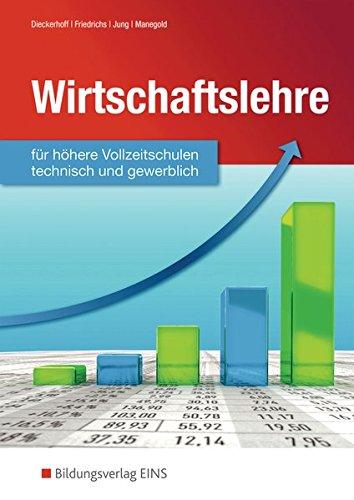 9783427580003: Wirtschaftslehre für höhere gewerbliche Vollzeitschulen. Lehr-/Fachbuch