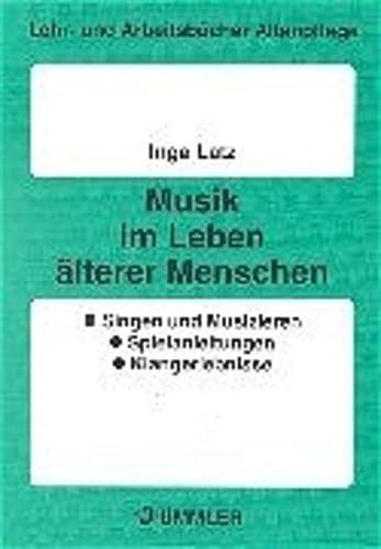 9783427585862: Musik im Leben älterer Menschen.