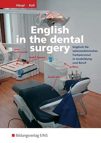 English in the dental surgery. Englisch für: Lidia Dobias; Sandra