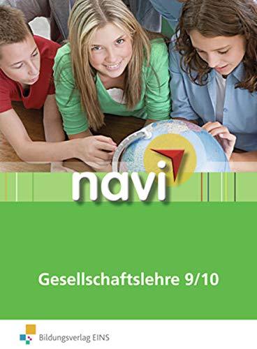 navi Gesellschaftslehre 9/10: Abschluss-Stufe Schülerbuch: Rolf Breiter; Thomas