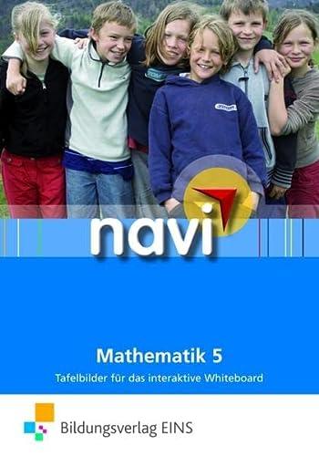 Navi Mathematik 5. Tafelbilder für das interaktive Whiteboard. CD-ROM - Alexandra Hamann