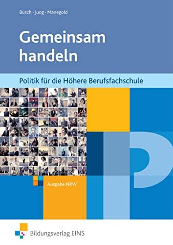 9783427603009: Gemeinsam handeln, NRW, Politik HBFS