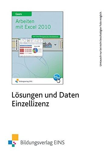 9783427611820: Arbeiten mit Excel 2010: CD-ROM mit Lösungen und Daten zum Buch: Einzellizenz