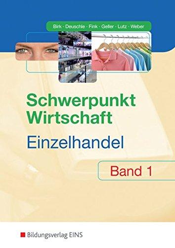 9783427613503: Schwerpunkt Wirtschaft - Einzelhandel. Grundstufe. Baden-Württemberg