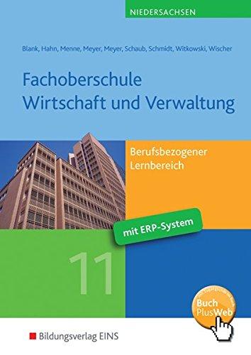 9783427630128: Fachoberschule Wirtschaft und Verwaltung - Schwerpunkt Wirtschaft. Schülerband Klasse 11. Niedersachsen: Berufsbezogener Lernbereich