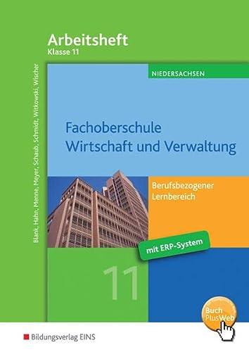 9783427630142: Fachoberschule Wirtschaft und Verwaltung - Schwerpunkt Wirtschaft: Berufsbezogener Lernbereich: Arbeitsheft Klasse 11
