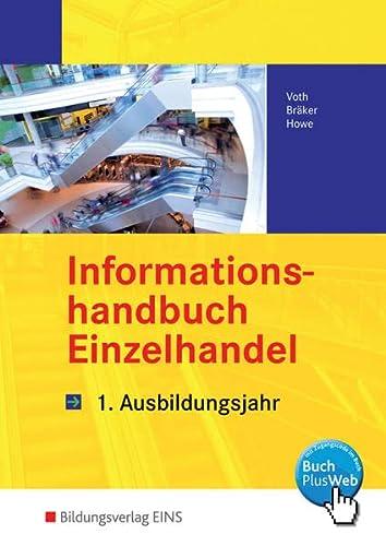 9783427678601: Informationshandbuch Einzelhandel. 1. Ausbildungsjahr Lehr-/Fachbuch