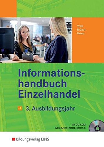 9783427678687: Informationshandbuch Einzelhandel. 3. Ausbildungsjahr Lehr-/Fachbuch