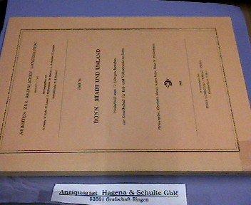 9783427715818: Bonn - Stadt und Umland. Festschrift zum 75-jährigen Bestehen der Gesellschaft für Erd- und Völkerkunde zu Bonn