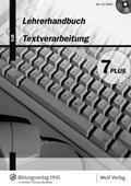 9783427731108: Textverarbeitung 7 PLUS. Lehrerhandbuch: Kommentar und verkleinerte Lösungen zu den Kopiervorlagen; 21 Kopiervorlagen