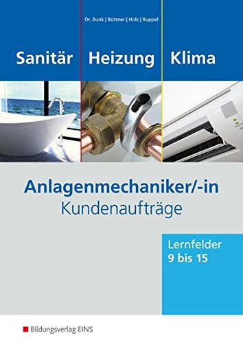 9783427740223: Anlagenmechaniker Sanitär-, Heizungs- und Klimatechnik. Kundenaufträge. Arbeitsheft