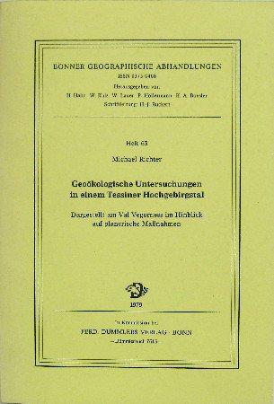 Geookologische Untersuchungen in einem Tessiner Hochgebirgstal: Dargestellt: Michael Richter