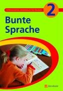 9783427880028: Bunte Sprache 2: Differenziertes Arbeitsbuch für Deutsch Arbeitsbuch