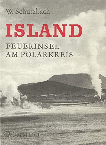 9783427886129: Island: Feuerinsel am Polarkreis (German Edition)