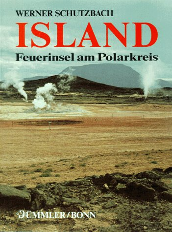9783427886136: Island, Feuerinsel am Polarkreis (German Edition)