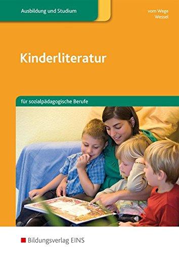 9783427899204: Kinderliteratur für sozialpädagogische Berufe. Lehr-/Fachbuch