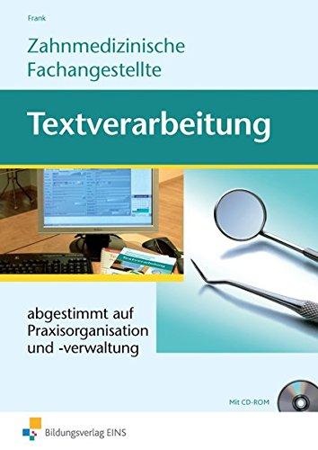 9783427920205: Zahnmedizinische Fachangestellte. Textverarbeitung: Praxisorganistation und -verwaltung Lehr-/Fachbuch