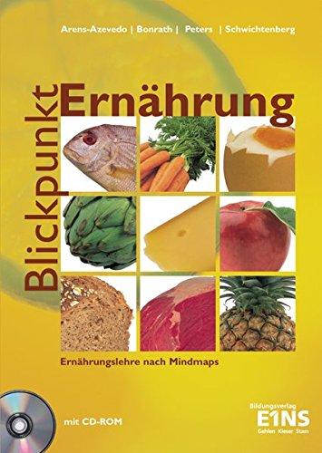 9783427923909: Blickpunkt Ern�hrung: Ern�hrungslehre nach Mindmaps Lehr-/Fachbuch
