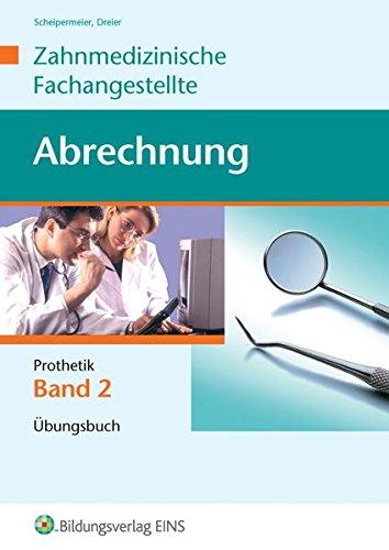 9783427925026: Abrechnung Zahnmedizinische Fachangestellte 2. Prothetik. Fachbuch