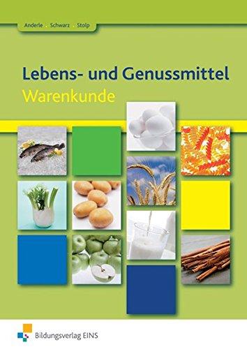 9783427926245: Lebens- und Genussmittel: Warenkunde
