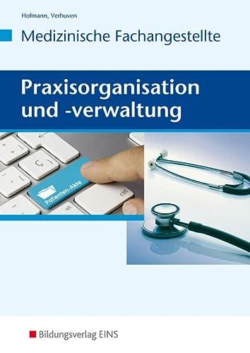 9783427930044: Praxisorganisation und -verwaltung - Medizinische Fachangestellte. Lehr-/Fachbuch