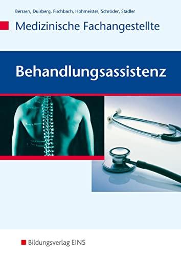 Behandlungsassistenz - Medizinische Fachangestellte: Wilfried Berssen, Brigitte Duisberg, Tilman ...
