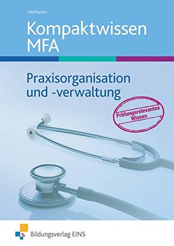 9783427930150: Kompaktwissen. Lehr- / Fachbuch. Praxisorganisation und -verwaltung Medizinische Fachangestellte