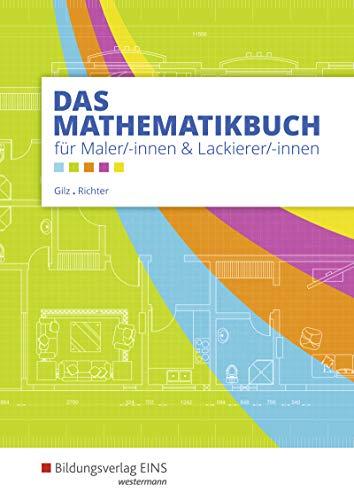 9783427933915: Das Mathematikbuch für Maler/-innen und Lackierer/-innen. Schülerband