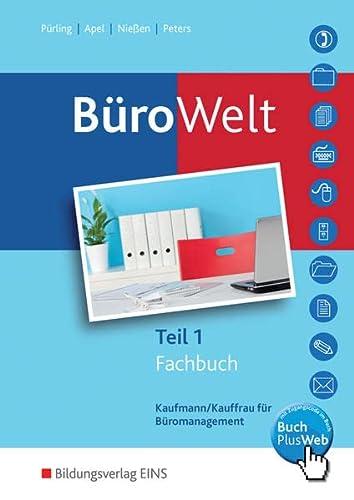 9783427943006: BüroWelt. Fachbuch Teil 1: Fachbuch Teil 1: Schülerband