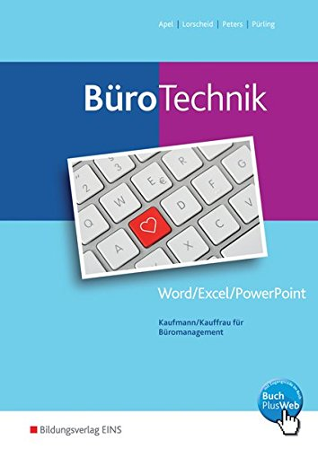 9783427943068: BüroWelt. BüroTechnik- Word / Excel / Powerpoint: Schülerband