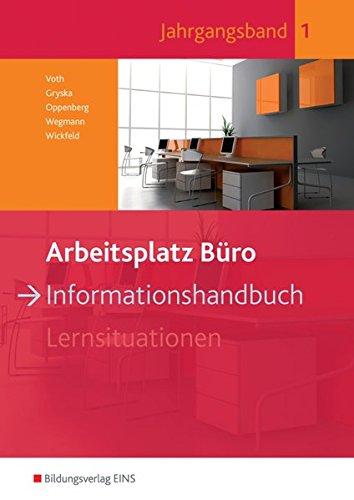 9783427944003: Arbeitsplatz Büro. Informationshandbuch 1: Informationshandbuch Jahrgangsband 1