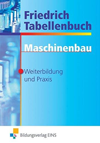 9783427995036: Friedrich Tabellenbuch Maschinenbau