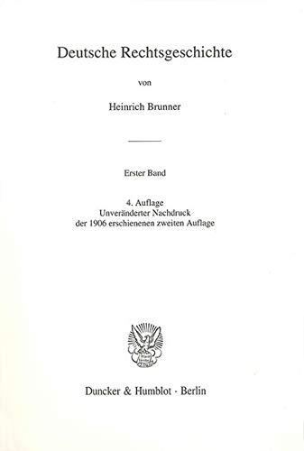 Deutsche Rechtsgeschichte 1: Heinrich Brunner