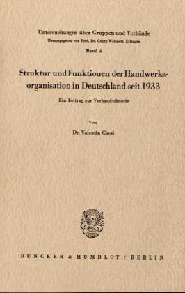 9783428002955: Struktur und Funktionen der Handwerksorganisation in Deutschland seit 1933: Ein Beitrag zur Verbandstheorie
