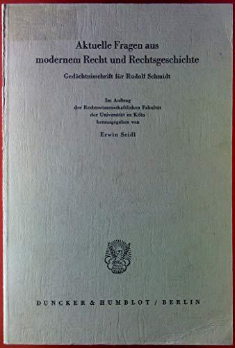 9783428004317: Aktuelle Fragen aus modernem Recht und Rechtsgeschichte