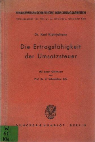 Die Ertragsfähigkeit der Umsatzsteuer.: Karl Kleinjohann