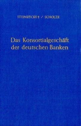 9783428014644: Das Konsortialgeschäft der deutschen Banken