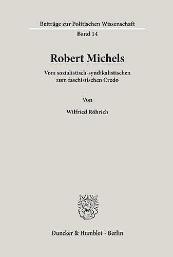 Robert Michels: Wilfried Röhrich
