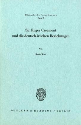 9783428027095: Sir Roger Casement und die deutsch-irischen Beziehungen