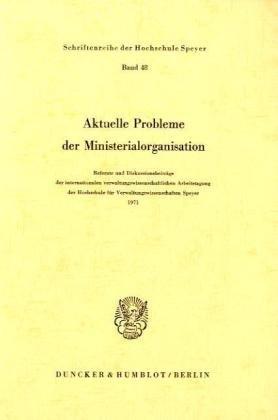Aktuelle Probleme der Ministerialorganisation