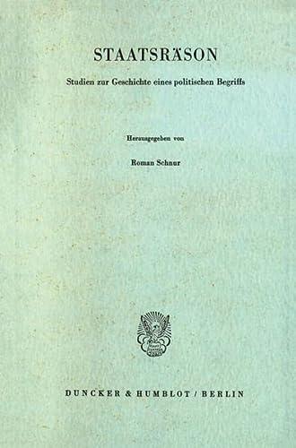 9783428034802: Staatsräson: Studien zur Geschichte eines politischen Begriffs
