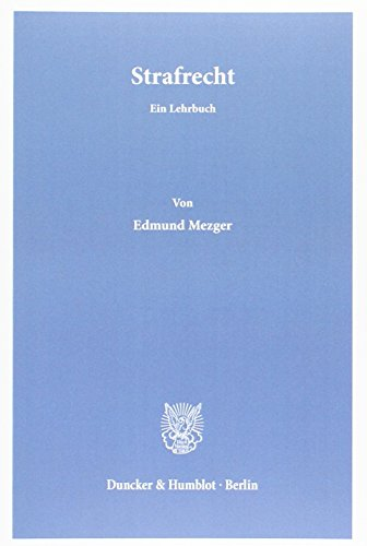 Strafrecht: Edmund Mezger