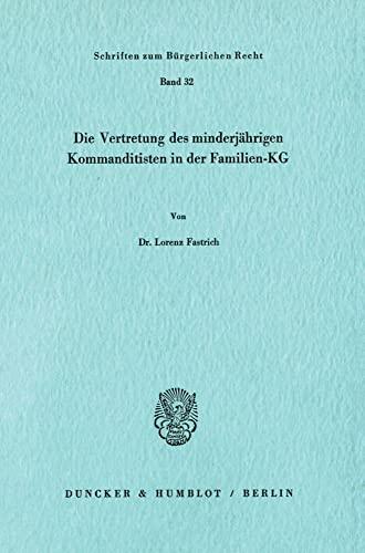 9783428037858: Die Vertretung des minderjährigen Kommanditisten in der Familien-KG